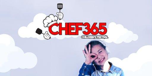 #CHEF365 FOOD FESTIVAL for CHILDREN!