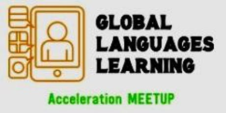 Global languages learning acceleration meetup version 2 tickets free m4hsunfo