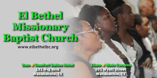 Join Us @ El Bethel Missionary Baptist Church - Waxahachie