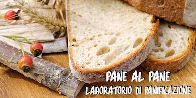 Pane al Pane: laboratorio di panificazione