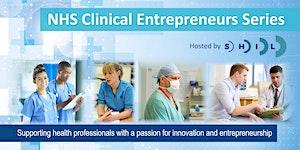 NHS Clinical Entrepreneurs Series