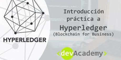 [Formación] Introducción práctica Hyperledger (Blockchain for business)20h entradas
