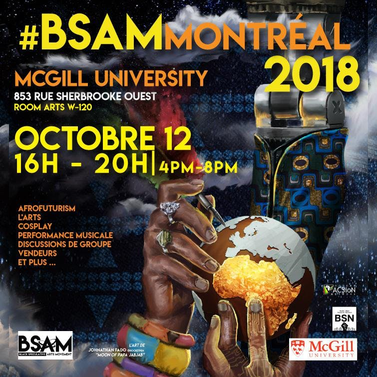 #BSAMMontreal2018 - Black Speculative Arts Movement Montreal Convention