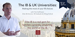 The IB & UK Universities – Making the Most of Your...
