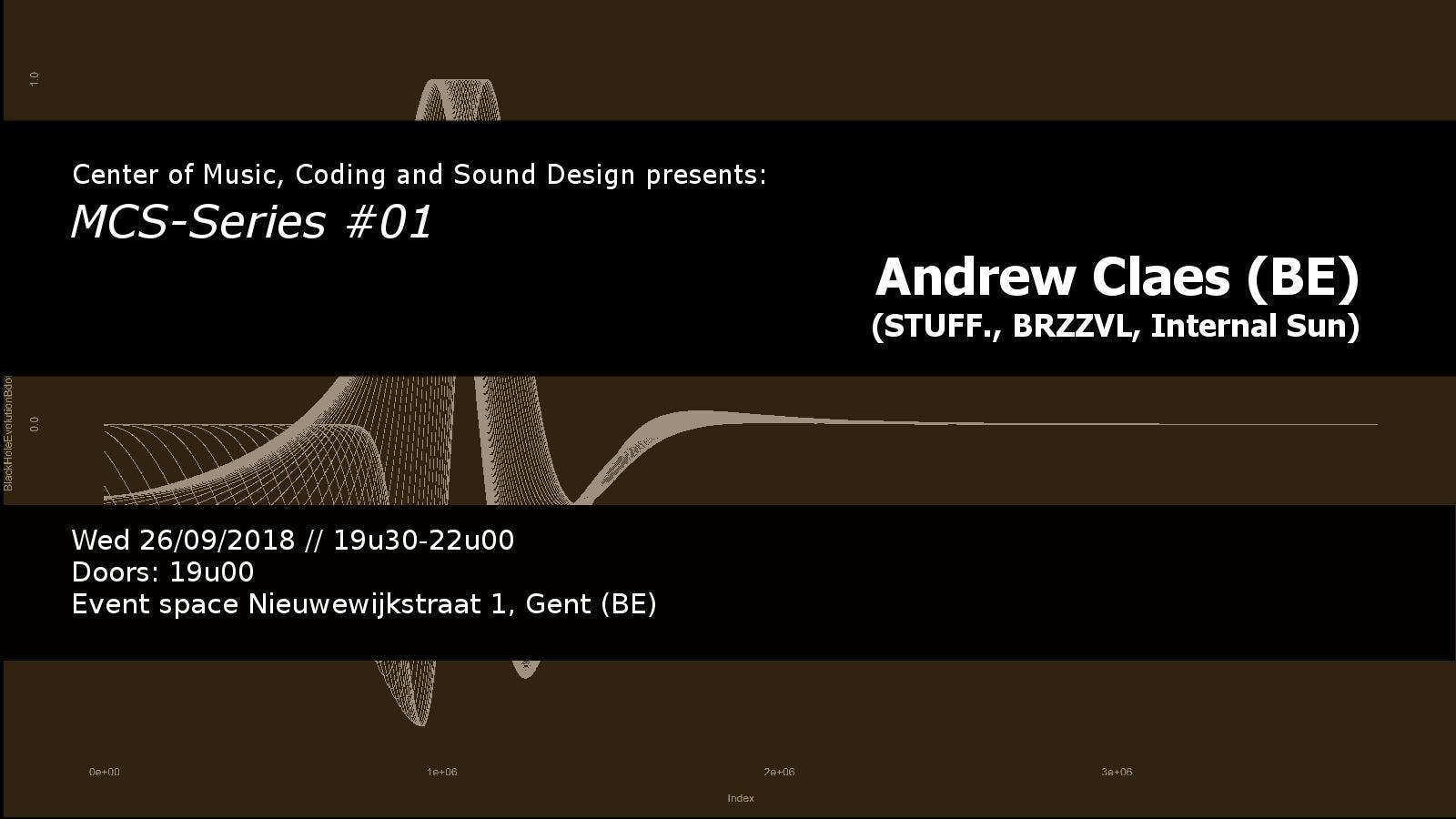 MCS Series #01: Andrew Claes