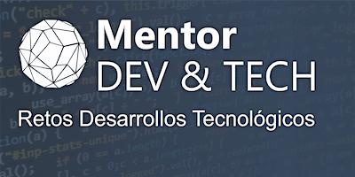 Mentor Dev&Tech Networking con soluciones innovadoras Septiembre 2018