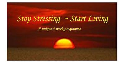 Stop Stressing ~ Start Living