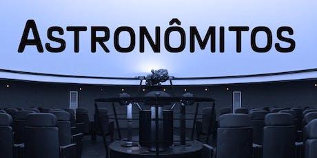 Planetário: Astronômitos | Centro de Ciências / UFJF ingressos