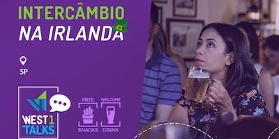 Partiu Intercâmbio? WEST 1 TALKS sobre Irlanda- São Paulo