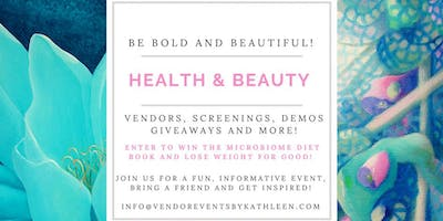 Calling All Health & Beauty Vendors - Sign up Today!
