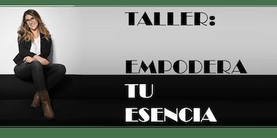 Taller: empodera tu esencia