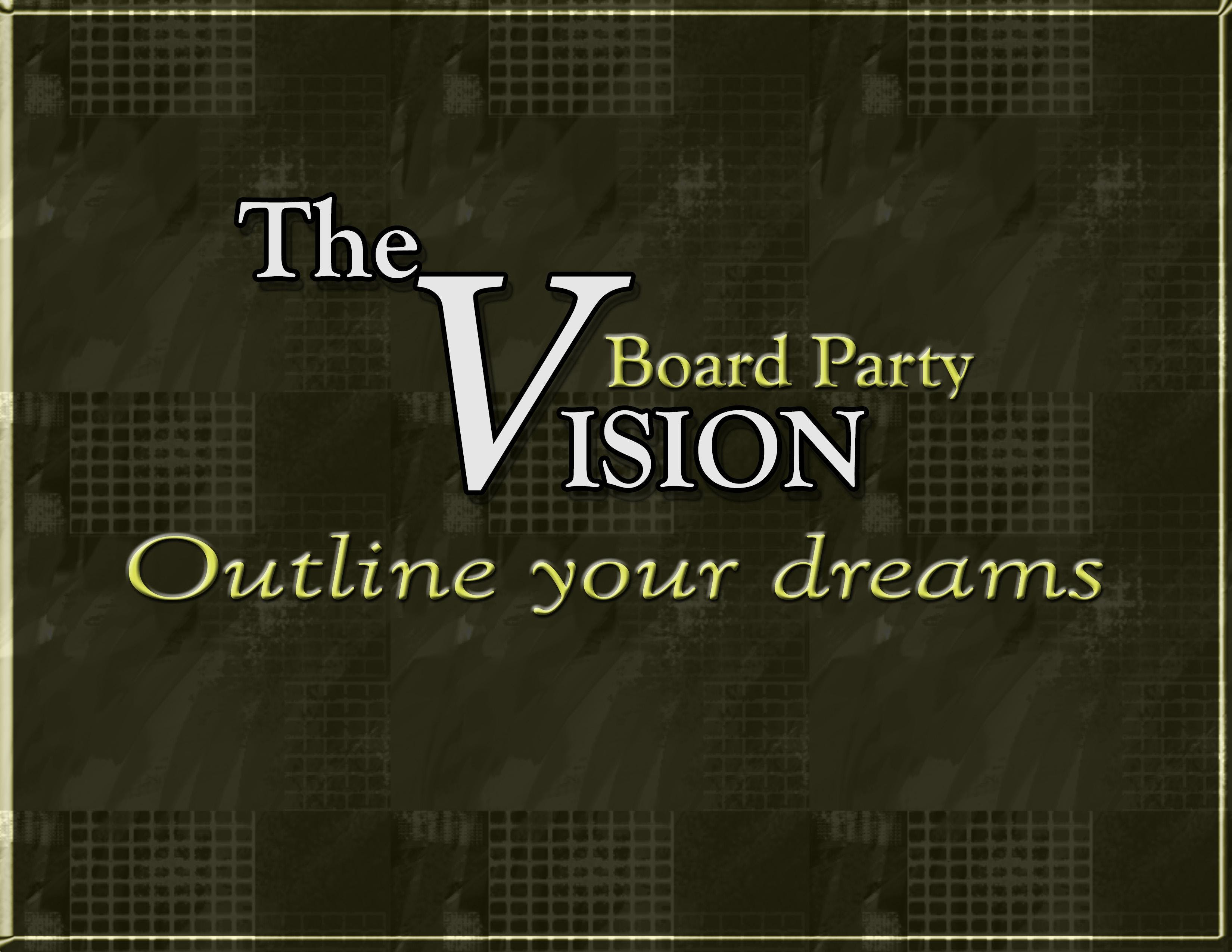 Outline your Dreams (Vision Board Party)