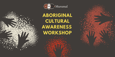 Aboriginal Cultural Awareness Workshop in Canberra - February 2019