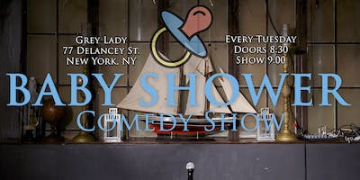 BABY SHOWER COMEDY SHOW - Lower East Side