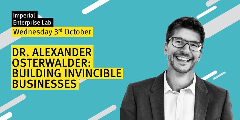 Building Invincible Businesses with Dr. Alexander Osterwalder