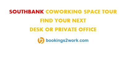 Southbank Coworking Space Tour - Find Your Next Hot Desk or Private Office