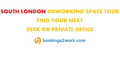 South London Coworking Space Tour - Find Your Next Hot Desk or Private Office