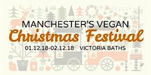 Manchester's Vegan Christmas Festival 2018