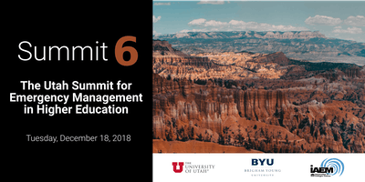 Summit 6: The Utah Summit for Emergency Management in Higher Education