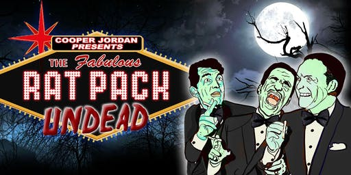 THE RAT PACK UNDEAD returns to Southeast Comedy OCT 20th Monster Brunch