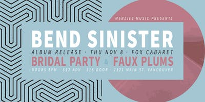 Bend Sinister with Bridal Party & Faux Plums