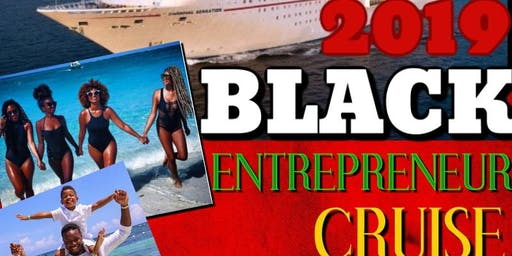 2019 Black Entrepreneur Cruise