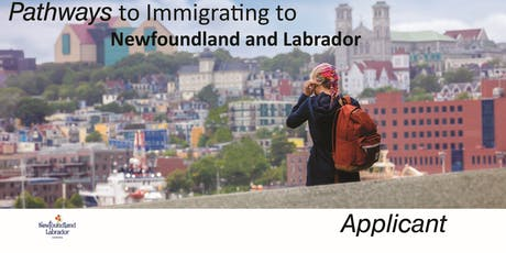 Applicant Living in Newfoundland and Labrador (NL)- Learn about Pathways to Immigrating to NL tickets