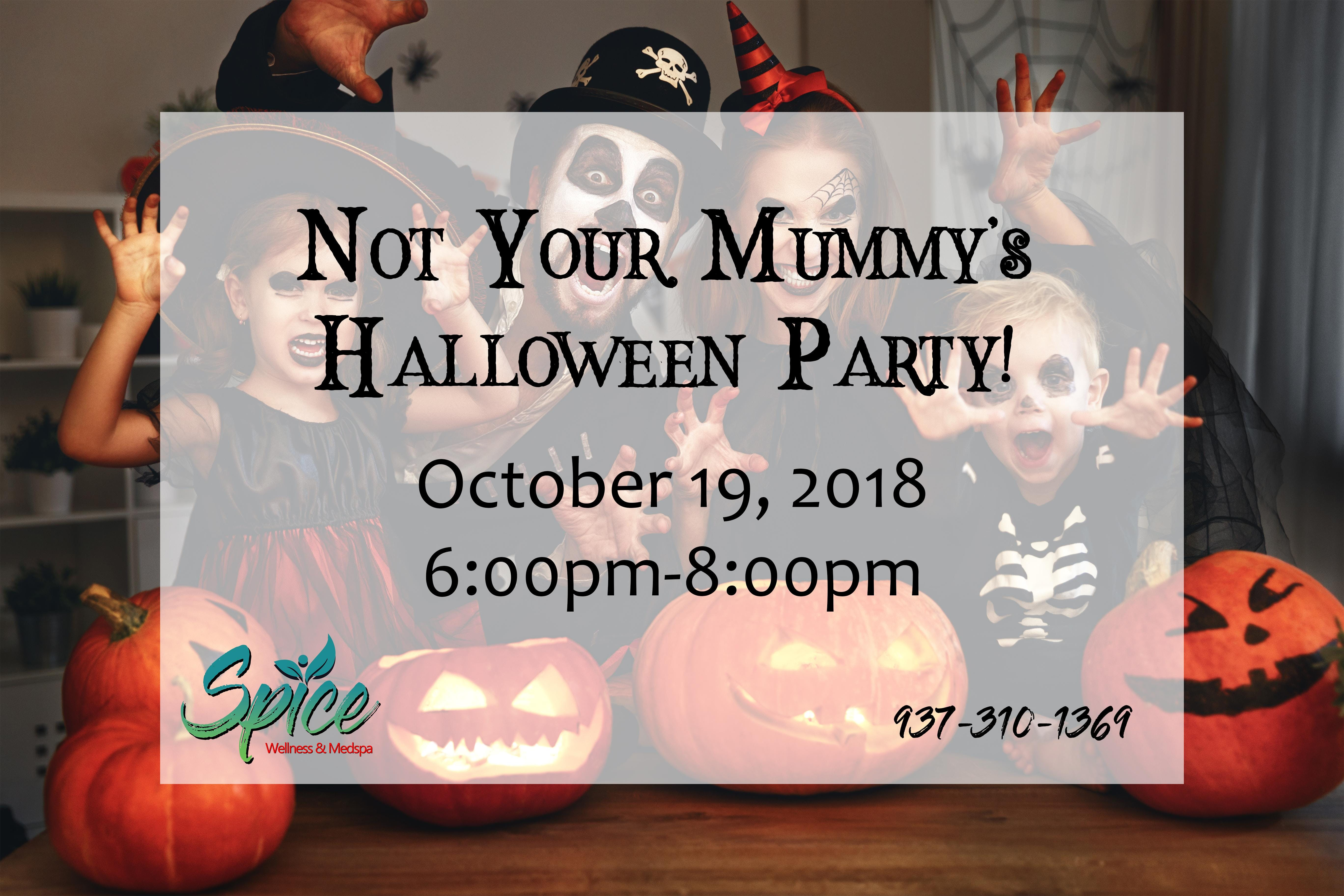 Not Your Mummy's Halloween Party!