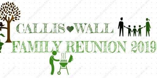 CALLIS / WALL FAMILY REUNION
