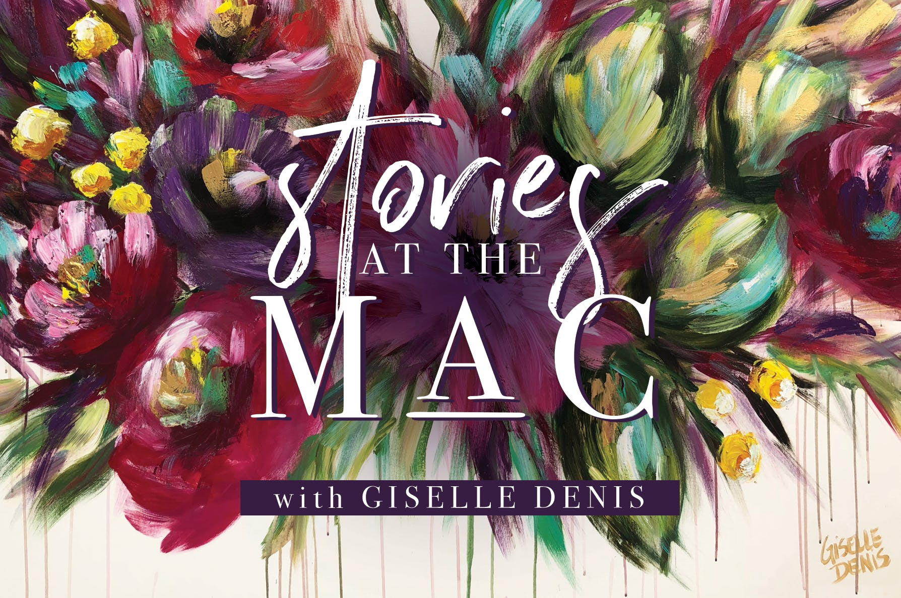 Stories at the Mac - An artshow with Giselle