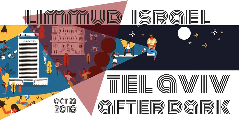 Limmud Israel - Tel Aviv After Dark - Learnin