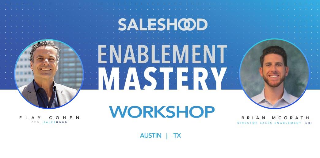 SalesHood Enablement Mastery Workshop Austin