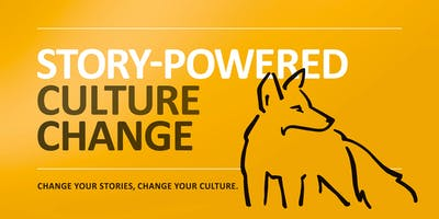 Story-powered Culture Change - San Jose 2018