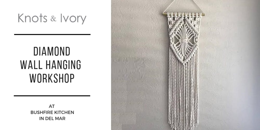 macrame diamond wall hanging workshop at bushfire kitchen tickets wed oct 3 2018 at 600 pm eventbrite - Bushfire Kitchen