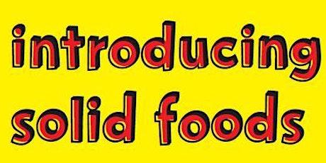 Introducing Solid Foods Workshop -  Aldershot tickets