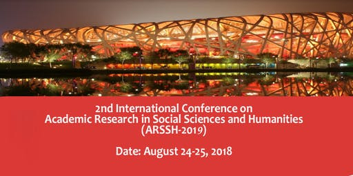 3rd International Conference on Academic Research in Social Sciences and Humanities (ARSSH-2019)