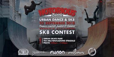 Notorious Urban Dance & Skate Battle presso URBAN SKATE PARK, 59100 Prato - Sabato 22 Settembre