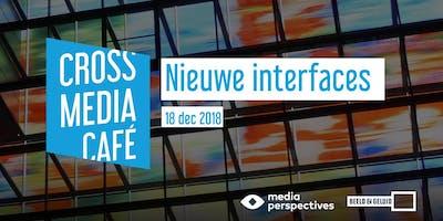 Cross Media Café - Nieuwe interfaces