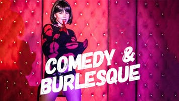 Stand-Up Comedy & The Lolitas Burlesque