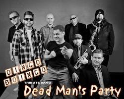 "Dead Man's Party - ""Oingo Boingo/Danny Elfman Tribute"""