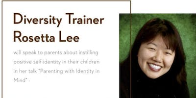 Parenting with Identity in Mind | Rosetta Lee