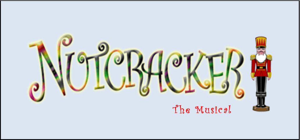 The Nutcracker Musical (Ages 5-12) Registration