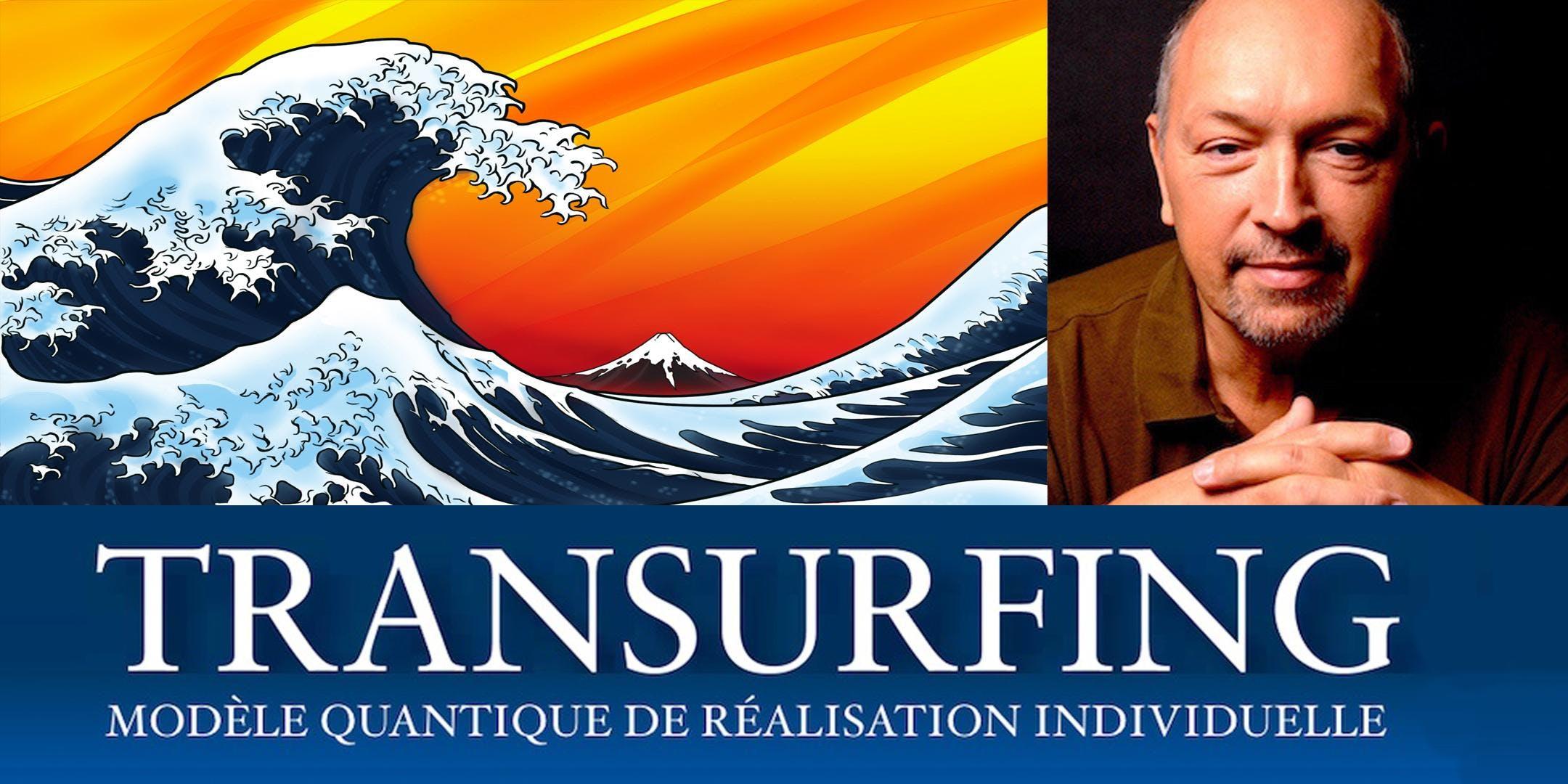 TRANSURFING - Surfez sur la vague du succès !