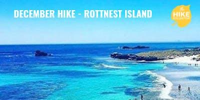 December Hike - Rottnest Island + Christmas Windup