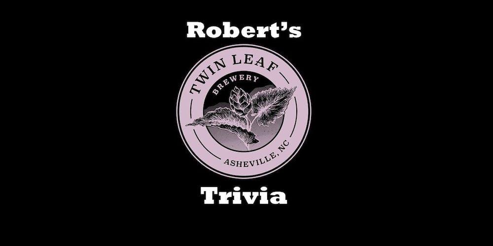 Robert S Twin Leaf Trivia
