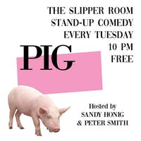 Guest event: Pig – Hosted by Sandy Honig and Peter Smith