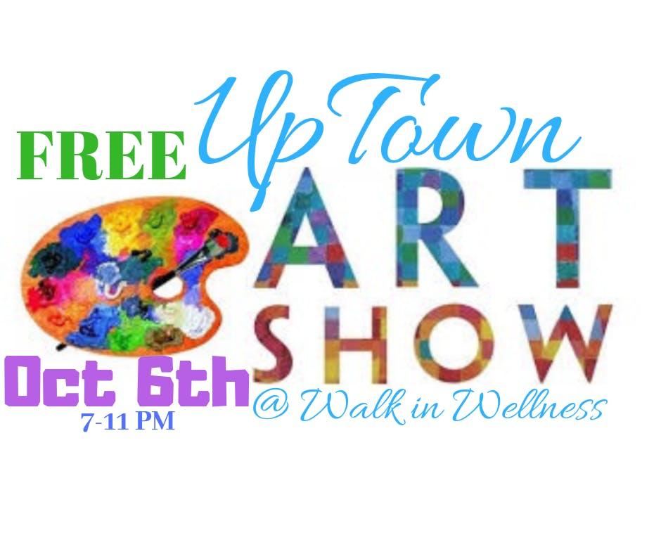 Uptown Art Show - FREE!