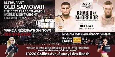 UFC 229 with Old Samovar