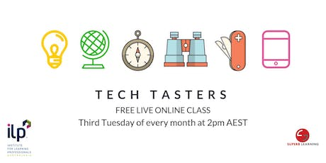 ILP Tech Tasters-Monthly Online Live Class tickets