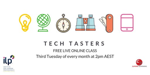 ILP Tech Tasters-Monthly Online Live Class